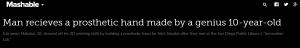 http://mashable.com/2016/09/23/3d-print-prosthetic-hand-kid/#Y3MNITklmmqQ